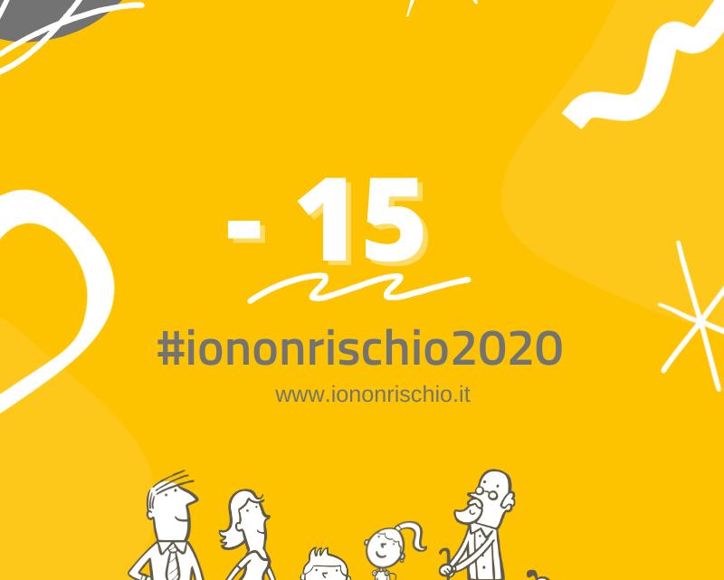 -15 giorni a #iononrischio2020